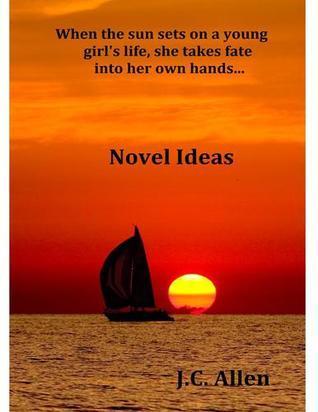 Novel Ideas  by  J.C. Allen