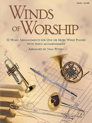 Winds Of Worship Piano/Score  by  Arranged by Stan Pethel