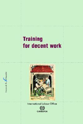 Training for Decent Work Cinterfor ILO Cinterfor