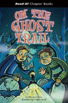 On the Ghost Trail (Read-It! Chapter Books)  by  Chris Powling