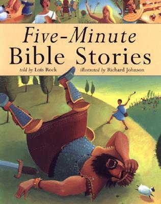 Five Minute Bible Stories Lois Rock