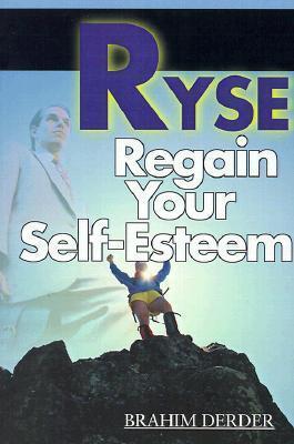 Ryse: Regain Your Self-Esteem Brahim Derder