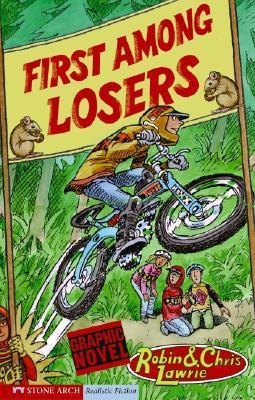 First Among Losers (Ridge Riders (Graphic Novels))  by  Robin Lawrie
