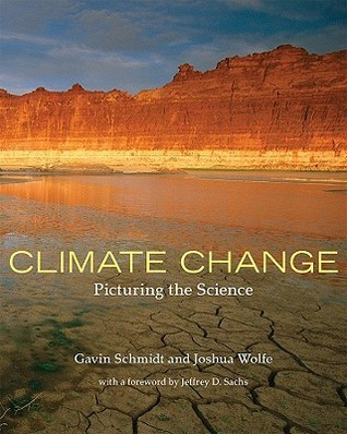 Climate Change: Picturing the Science Gavin Schmidt