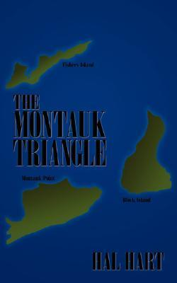 The Montauk Triangle Hal Hart