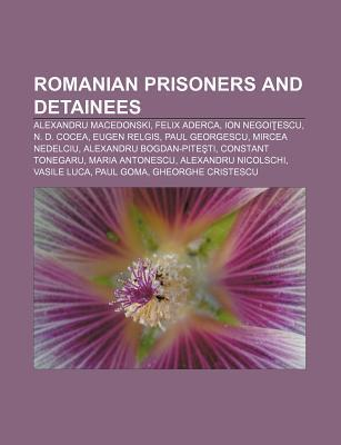 Romanian Prisoners and Detainees: Alexandru Macedonski, Felix Aderca, Ion Negoi Escu, N. D. Cocea, Eugen Relgis, Paul Georgescu  by  Source Wikipedia