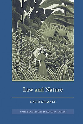 Law and Nature  by  David Delaney