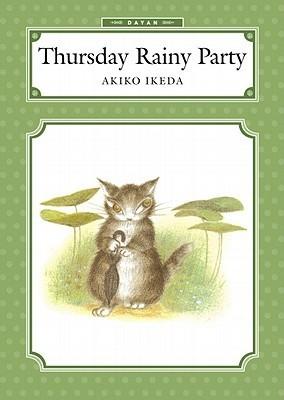 Thursday Rainy Party Akiko Ikeda
