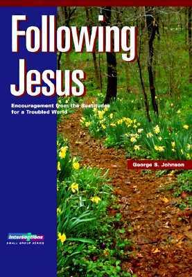 Following Jesus George S. Johnson