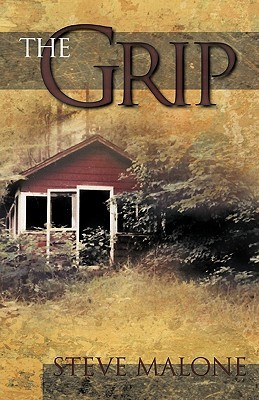 The Grip  by  Steve Malone