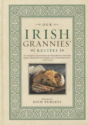 Our Irish Grannies Recipes Eoin Purcell