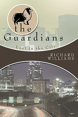 The Guardians: Lost in the City Book II Richard Williams