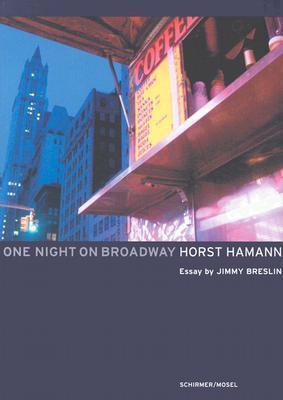 One Night on Broadway Horst Hamann