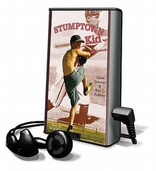 Stumptown Kid [With Earbuds]  by  Carol Gorman