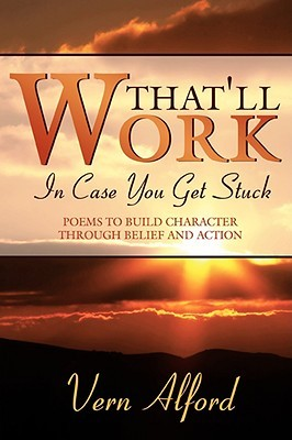 Thatll Work: In Case You Get Stuck Vern Alford