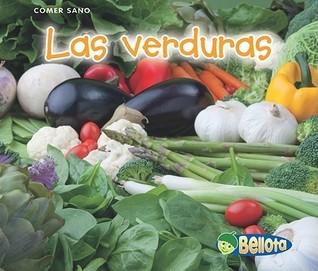 Las Verduras = Vegatables Nancy Dickmann