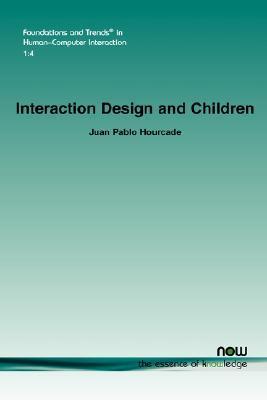 Interaction Design and Children  by  Juan Pablo Hourcade
