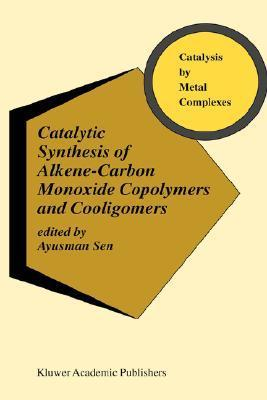 Catalytic Synthesis of Alkene-Carbon Monoxide Copolymers and Cooligomers  by  Ayusman Sen