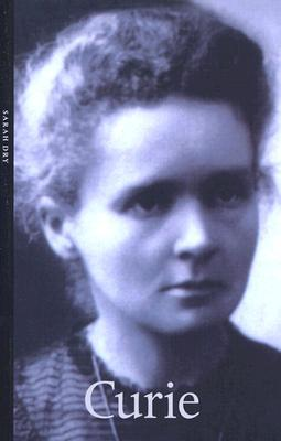 Curie (Life & Times) (Life&Times series)  by  Sarah Dry
