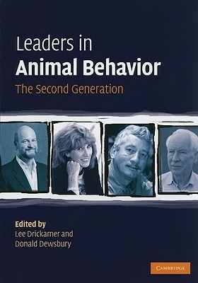 Leaders in Animal Behavior: The Second Generation  by  Lee Drickamer