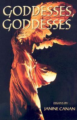 Goddesses, Goddesses Janine Canan
