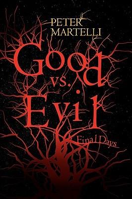 Good vs. Evil  by  Peter Martelli