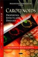 Carotenoids: Properties, Effects & Diseases  by  Masayoshi Yamaguchi
