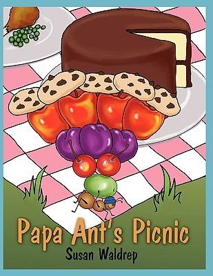 Papa Ants Picnic  by  Susan Waldrep