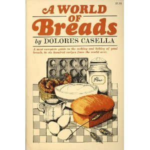 A World of Breads Dolores Casella