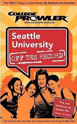 Seattle University: Off the Record - College Prowler Julia Ugarte