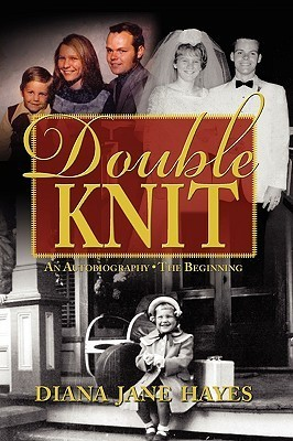 Double Knit, Volume One Diana Jane Hayes
