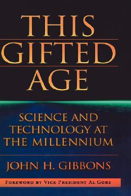 This Gifted Age John C. Gibbons