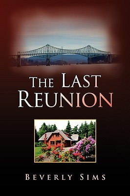 The Last Reunion  by  Beverly Sims