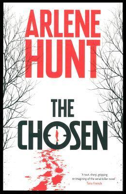 The Chosen  by  Arlene Hunt
