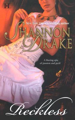Reckless (Regency Trilogy, #2) Shannon Drake