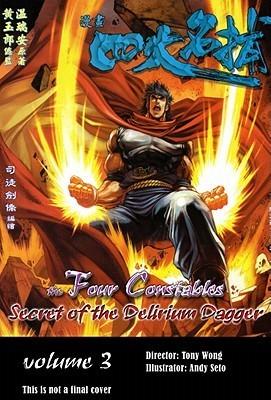 The Four Constables: Secret Of The Delirium Dagger,  Volume 3  by  Tony Wong