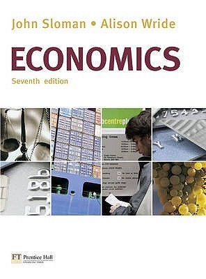 Economics: With Scottish Business Law And Business Accounting, Volume 1 And Business Environment And Management And Organisational Behaviour John Sloman