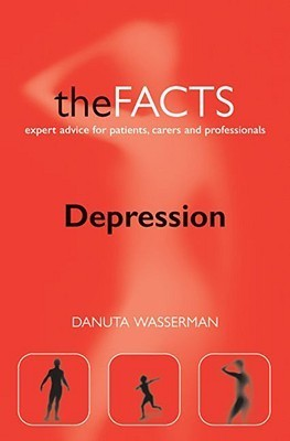 Depression: The Facts Danuta Wasserman