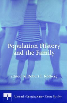 Population History and the Family Robert I. Rotberg