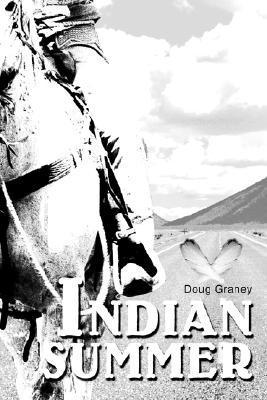 Indian Summer  by  Doug  Graney