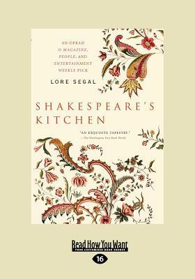 Shakespeares Kitchen: Stories  by  Lore Segal