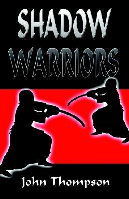 Shadow Warriors John Thompson