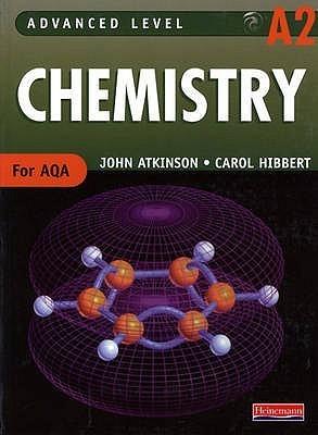 Advanced Level Chemistry A2  by  John Atkinson