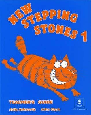 New Stepping Stones 1 Teachers Book  by  Julie Ashworth