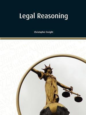 Legal Reasoning  by  Christopher S. Enright