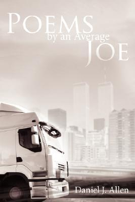 Poems By An Average Joe Daniel Allen