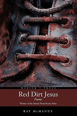 Red Dirt Jesus Ray McManus