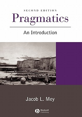 Pragmatics: Contemporary Perspectives Jacob L. Mey