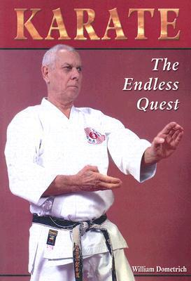 Karate:: The Endless Quest William Dometrich