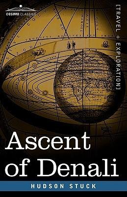 Ascent of Denali  by  Hudson Stuck